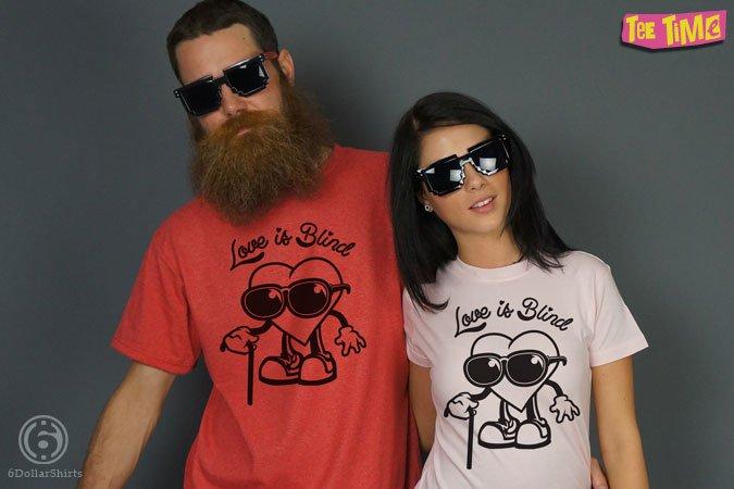 http://6dollarshirts.com/tt/reg/02-05-2014_Love_Is_Blind_T_SHIRT_reg.jpg