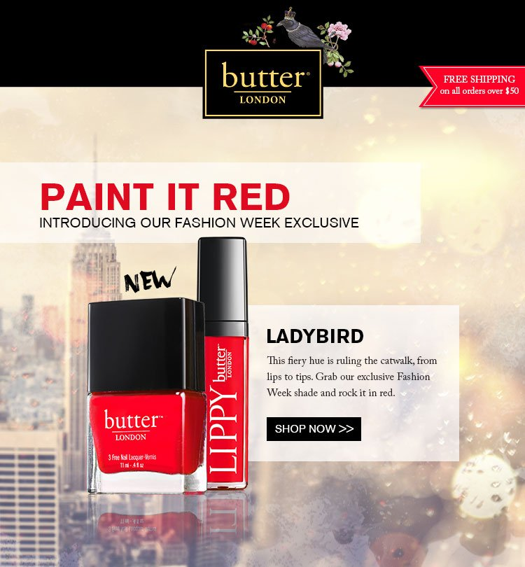 Paint It Red -Introducing our Fashion Week Exclusive.