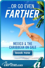 ...Or Go Even Further, with AirTran.com!