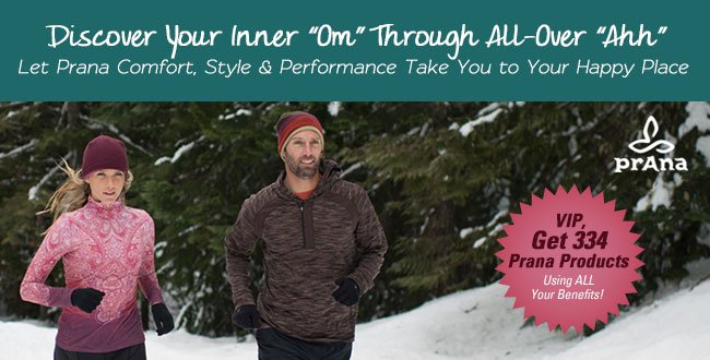 Let Prana Comfort, Style & Performance Take You to Your Happy Place