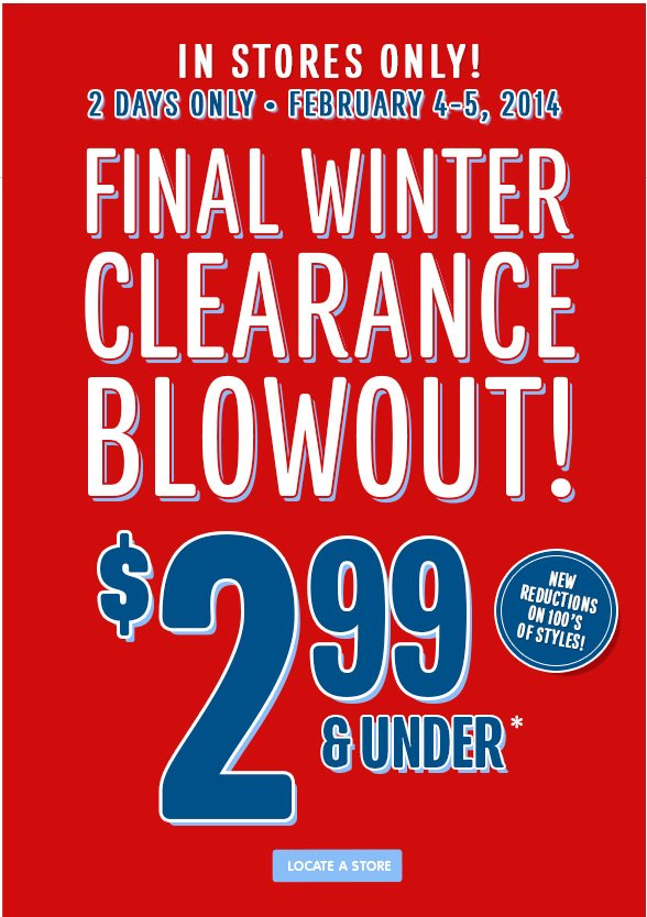 In Stores Only - FInal Winter Clearance Blowout!