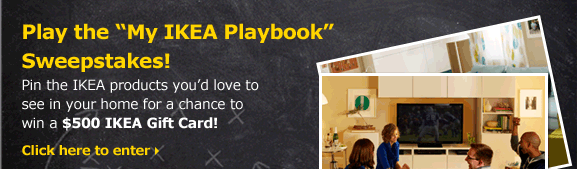 Play the My IKEA Playbook Sweepstakes!