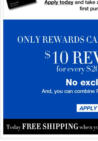 Rewards Card Members Earn $10 for Every $200 You Spend!