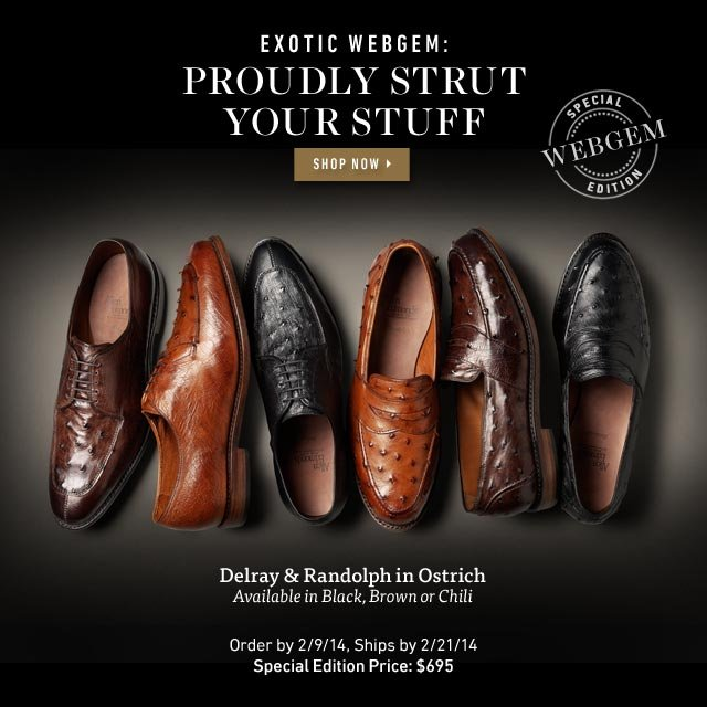 Exotic WebGem: Proudly Strut Your Stuff - Delray & Randolph in Ostrich. Shop now >