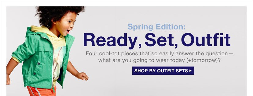 Spring Edition: Ready, Set, Outfit | SHOP BY OUTFIT SETS