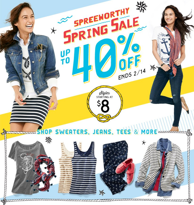 SPREEWORTHY SPRING SALE | UP TO 40% OFF EVERYTHING | ENDS 2/14 | STYLES STARTING AT $8 | SHOP SWEATERS, JEANS, TEES & MORE