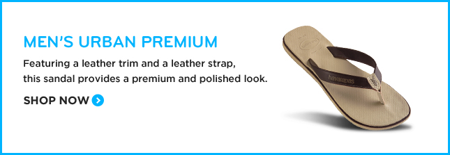 MEN'S URBAN PREMIUM Featuring a leather trim and a leather strap, this sandal provides a premium and polished look. SHOP NOW