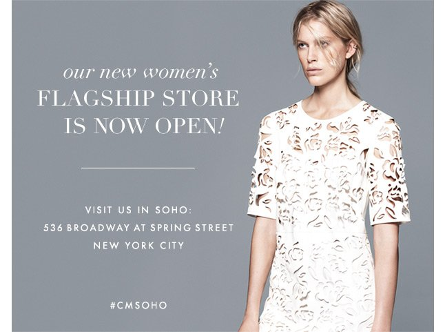 Now Open Our New SoHo Store!