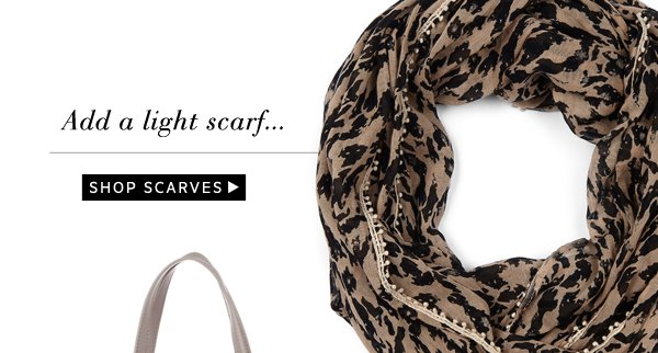 From the Shoes Up: Shop Scarves