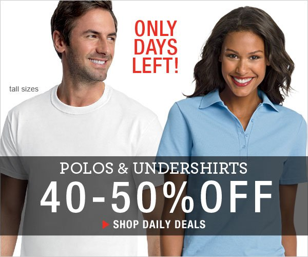2 Days Left: 40-50% off Polos & Undershirts