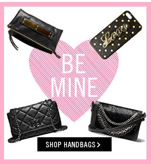 Be Mine! Shop Handbags