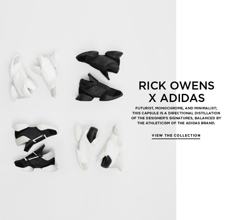 The wait is over: Rick Owens x adidas has arrived Futurist, monochrome, and minimalist; this capsule is a directional distillation of the designer's signatures, balanced by the athleticism of the adidas brand.