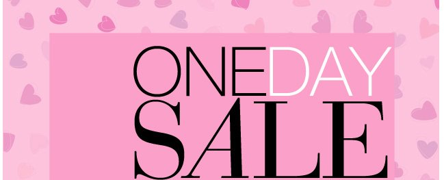 One Day Sale! Extra 30% Off everything in our Valentine's Day Shop