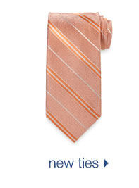 New Ties