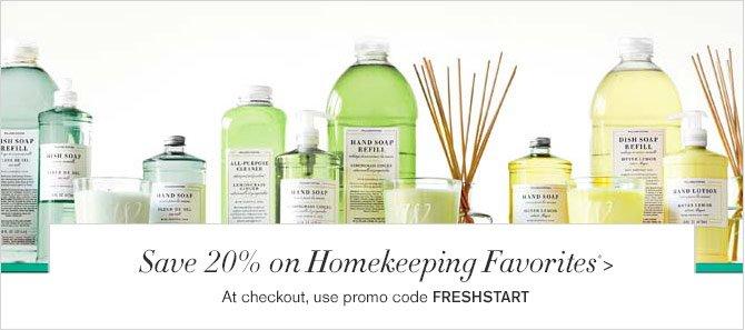 Save 20% on Homekeeping Favorites* - At checkout, use promo code FRESHSTART