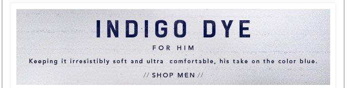 Indigo Dye for Him