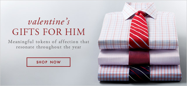 VALENTINE'S GIFTS FOR HIM - SHOP NOW
