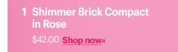 Shimmer Brick Compact in Rose, $42.00  Shop Now »