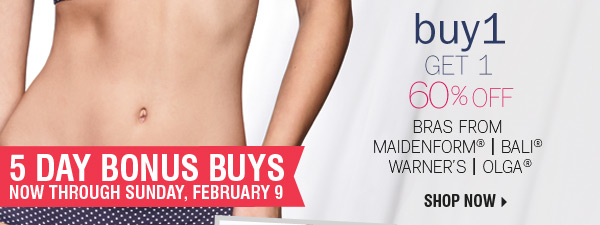 5 DAY BONUS BUYS - Buy 1, Get 1 60% off  bras from Maidenform®, Bali®, Warner's and Olga®. Shop now.