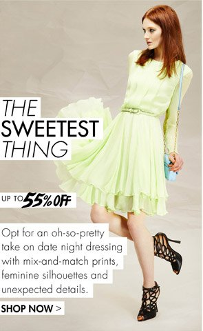 THE SWEETEST THING - DATE NIGHT DRESSING UP TO 55% OFF