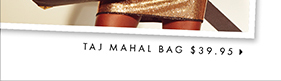 Taj Mahal-$39.95