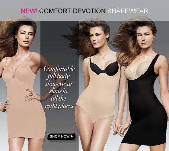 New! Comfort Devotion Shapewear: Comfortable full body shapewear slims in all the right places.