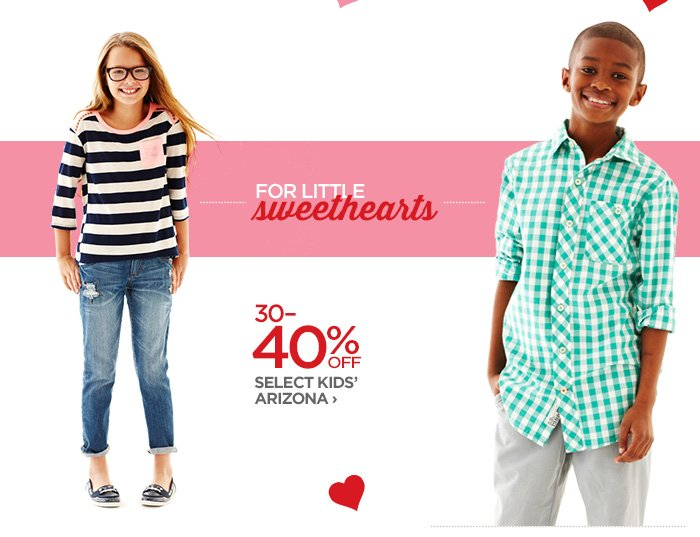 FOR LITTLE sweethearts | 30-40% OFF SELECT KIDS' ARIZONA  ›