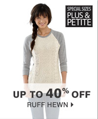 Up to 40% off Ruff Hewn