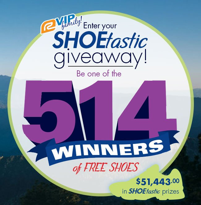 Enter your SHOEtastic Giveaway! Be one of the 514 WINNERS of FREE Shoes