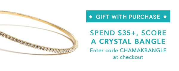 Spend $35+, Score a Crystal Bangle
