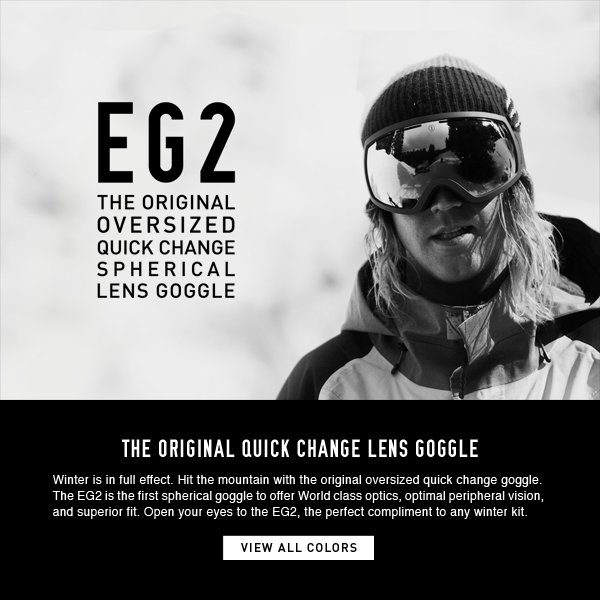 EG2 - ORIGINAL OVERSIZED QUICK CHANGE SPHERICAL LENS GOGGLE