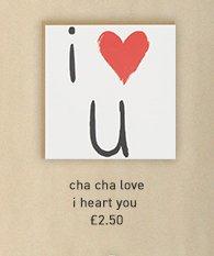 cha cha love i heart you