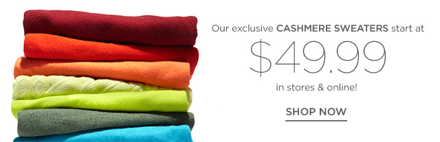 Shop our exclusive cashmere sweaters