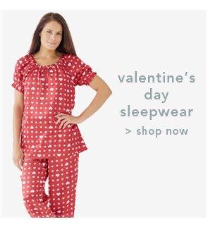 Shop Valentine's Day Sleepwear