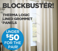 BLOCKBUSTER PRICING thermal logic lined grommet panels
