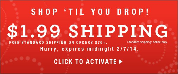 Pay only $1.99 for Standard Shipping