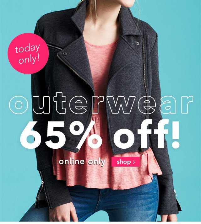 outerwear 65% off! online only