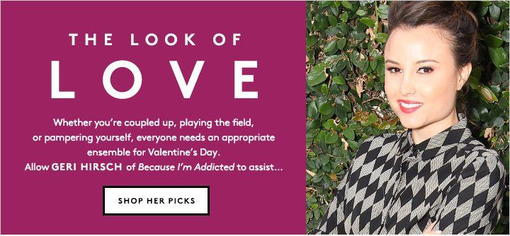 Blogger and style star Geri Hirsch styles her favorite outfits for Valentine's Day.