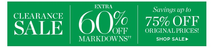 Clearance Sale. Extra 60% off Markdowns. Savings up to 75% off Original Prices! Shop Sale.
