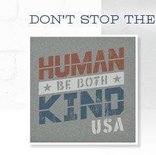Be Human, Be Kind - USA