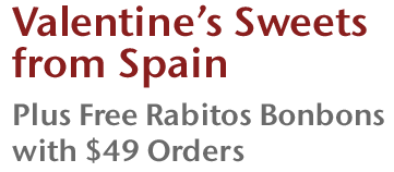 Valentine's Sweets from Spain - Plus Free Rabitos Bonbons with $49 Orders
