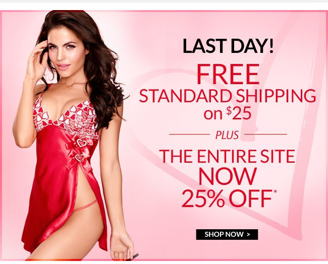 Hours left: free shipping for V-Day & 25% off everything. Push-up bras $25, today only. Shipped free!