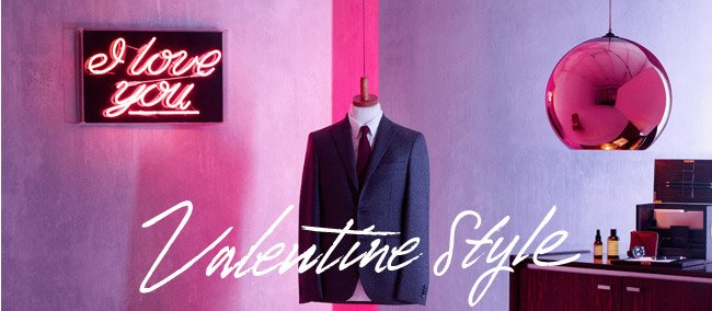 Valentine Style: Love it or hate it, you may as well dress to impress