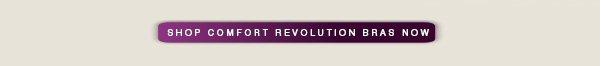 Shop Comfort Revolution Bras Now