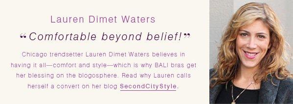 """Lauren Dimet Waters: """"Comfortable beyond belief!"""""""