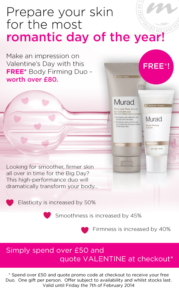 Spend over £50 and quote VALENTINE at checkout for your FREE Body Firming Duo!