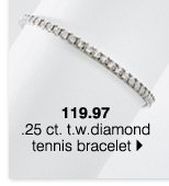119.97  .25 ct. t.w. diamond tennis bracelet.