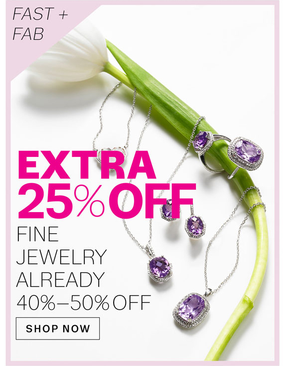 Extra 25% off Fine Jewelry Already 40%-50% off. Shop Now.