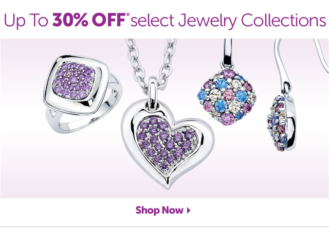 Up to 30% OFF* select Jewelry Collections - Shop Now