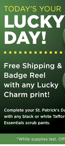 Free Tafford Badge Reel with any Lucky Charm Print!